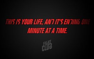 Fight Club (1999) This is your life, and it's ending one minute at a time. HD